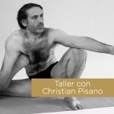 Taller con Christian Pisano / 15, 16 y 17 de junio