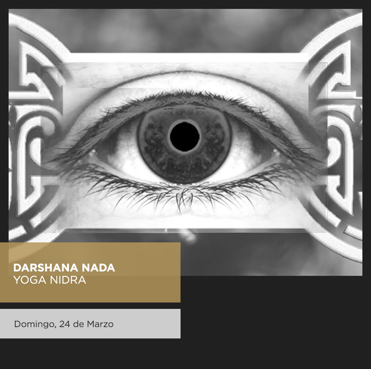 """""""Darshana Nada"""" Yoga Nidra I 24 de Marzo"""