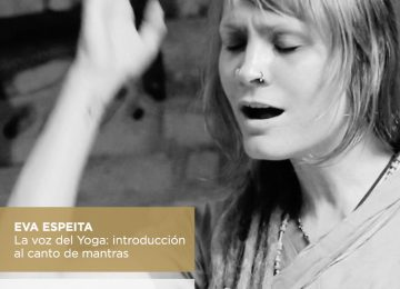 EVA ESPEITA: La voz del Yoga I 6 de Octubre